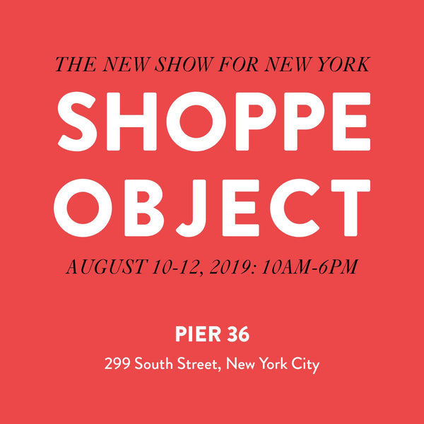 NYC Shoppe Object 8/10-12 & Bonberi Tasting 8/13