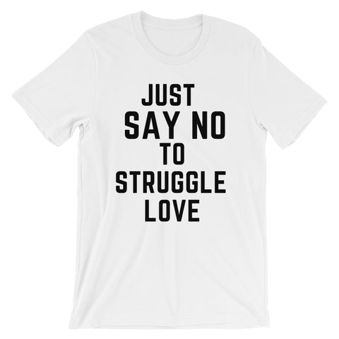 No Struggle Love