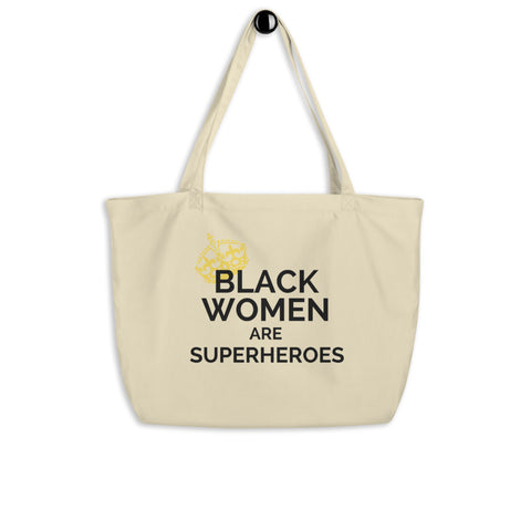 Black Women are Superheroes tote bag