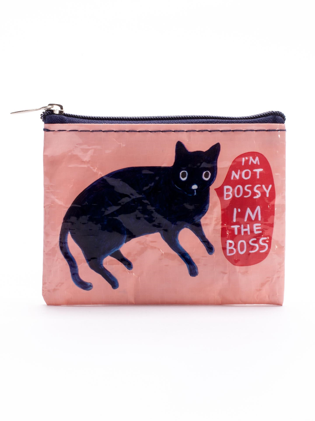 I`M NOT BOSSY, I`M THE BOSS COIN PURSE