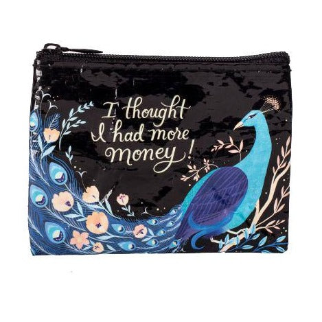 Thought I had Money Coin Purse