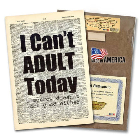 Can`t Adult today