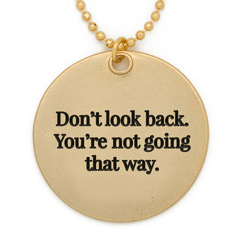 Lg Circle Dont Look Back matte gold