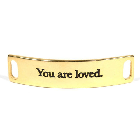 You are loved. Gold