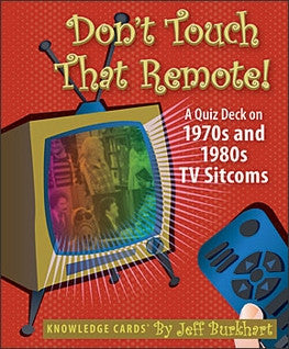 Don`t Touch That Remote - Across The Way