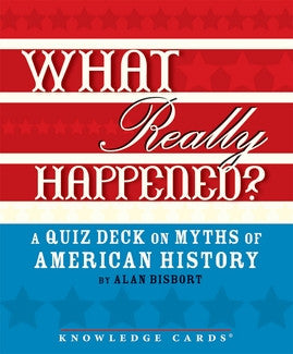 What Really Happened Myths of American History - Across The Way