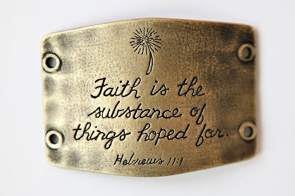 Faith is the substance... antique brass - Across The Way