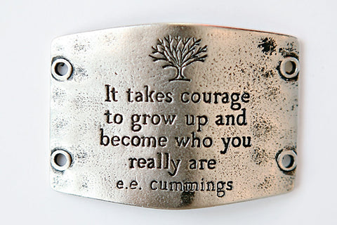 It takes courage to... antique silver - Across The Way