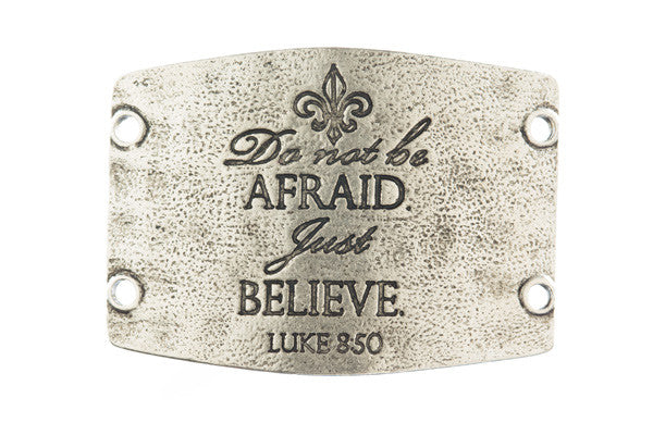 Do not be afraid. Just believe. antique silver - Across The Way