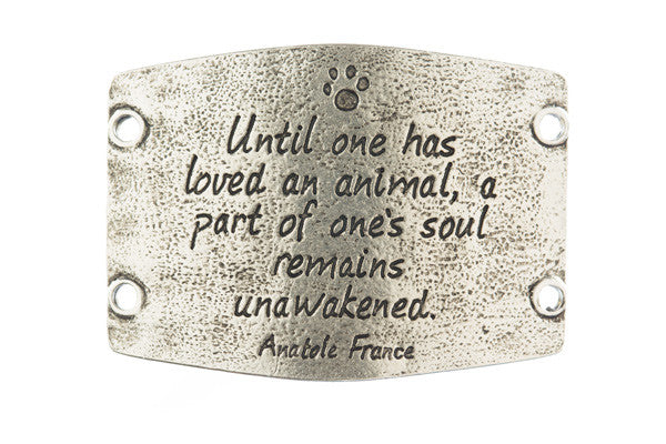 Until one has loved an animal... antique silver - Across The Way