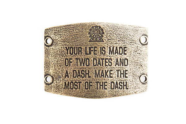 Your life is made of two dates...  antique brass - Across The Way
