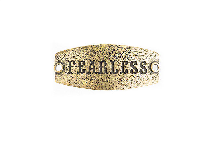 Small sentiment `Fearless` Antique Brass - Across The Way