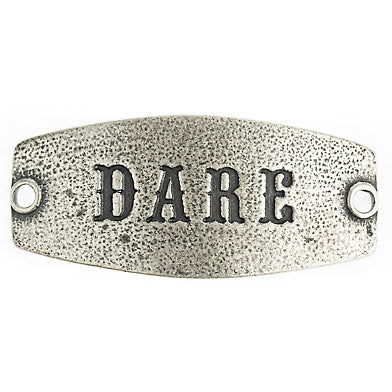 Small sentiment `Dare` Antique Silver - Across The Way