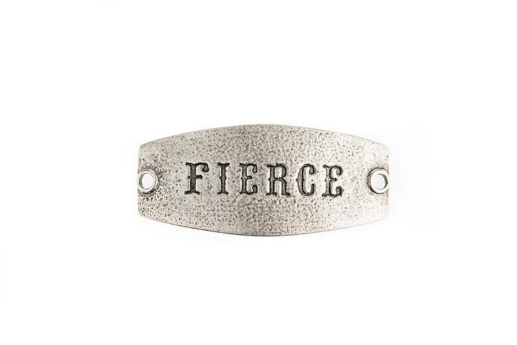 Small sentiment `Fierce` Antique Silver - Across The Way