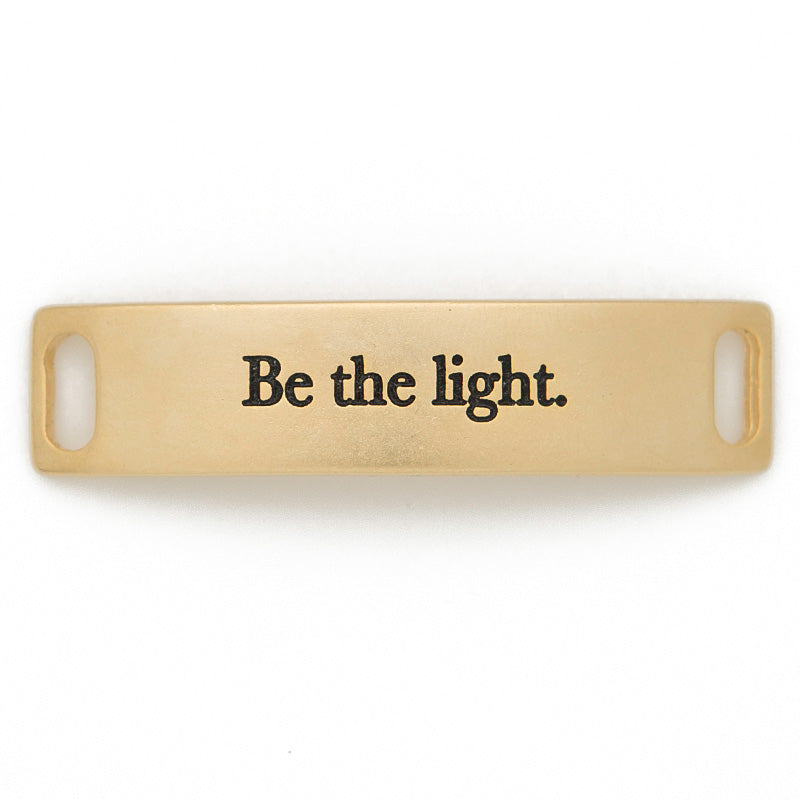 Be the light - Gold - Across The Way
