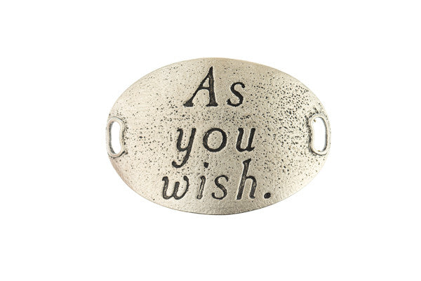 TS Statment  As you wish - Silver - Across The Way