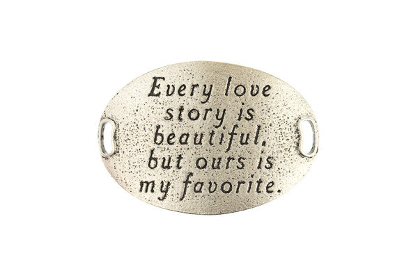 TS Statment  Every love story is beautiful -Silver - Across The Way