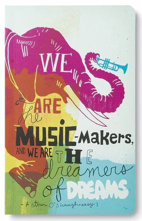 We Are the Music Makers notebook - Across The Way