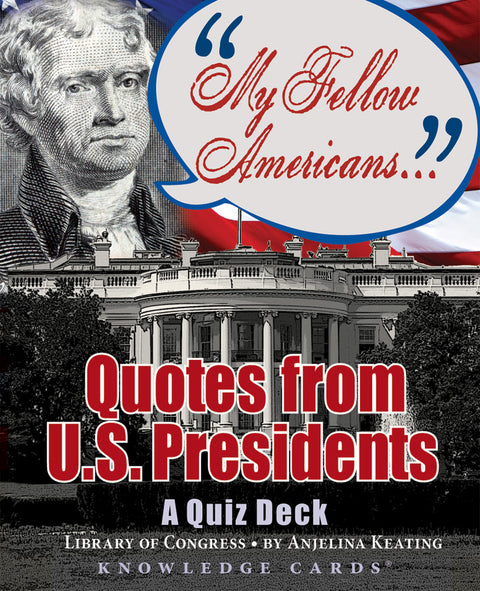 My Fellow Americans: Quotes from U.S. Presidents