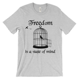 Freedom Is A State of Mind Men's T-Shirt
