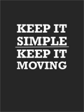 Keep It Simple, Keep It Moving Men's T-Shirt