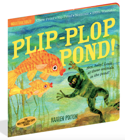 Indestructible Book - Plip Plop Pond!