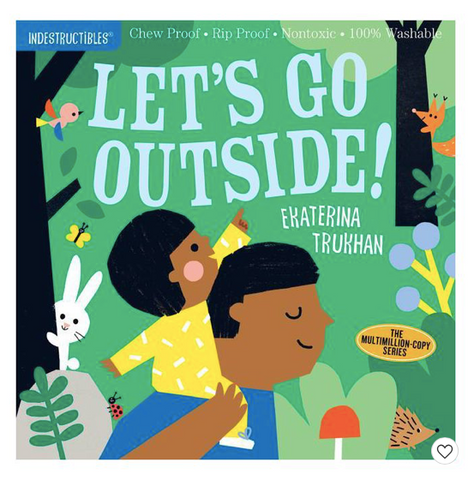 Indestructible Book - Let's Go Outside