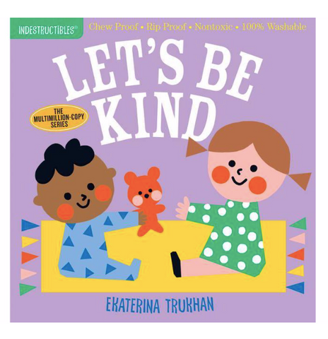 Indestructible Book - Let's Be Kind