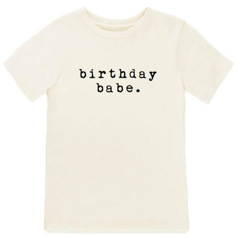 Tenth and Pine Short Sleeve Tee -  Birthday Babe