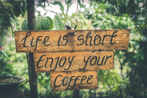 wooden sign that says life is short enjoy your coffee