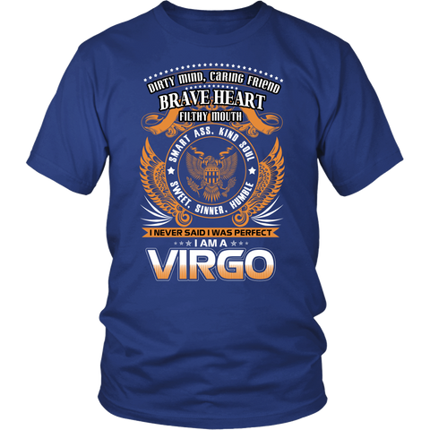 Virgo Sign I Never Said. I Was Perfect. I Am A Virgro T-Shirts