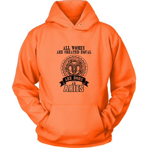 All Women Are Created Equal. It's Aries Black Style Hoodies, Sweatshirt, Long Sleeve