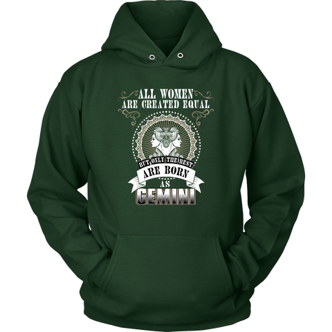 Gemini All Women Are Greated Equal Hoodies, Sweatshirt, Long Sleeve