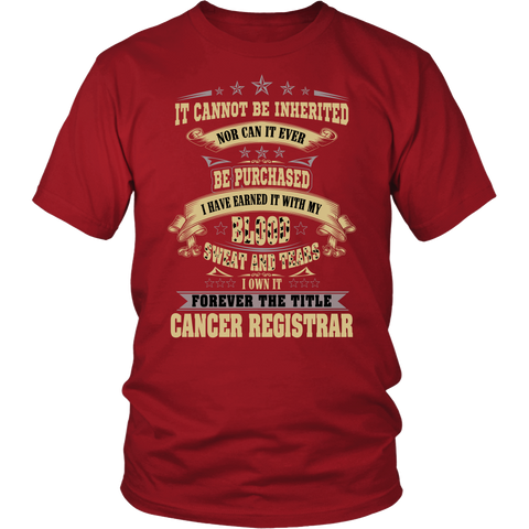 Cancer It Cannot Be Inherited Nor Can It Ever T-Shirts