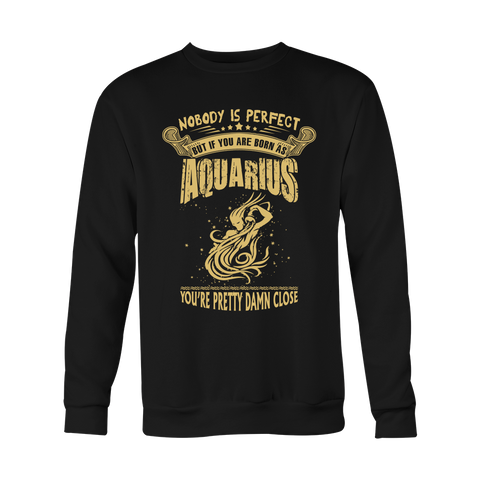 Nobody is perfect but Aquarius Hoodies, Sweatshirt, Long Sleeve