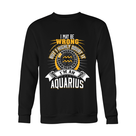 I am an Aquarius Hoodies, Sweatshirt, Long Sleeve