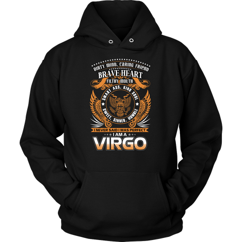 Virgo Sign I Never Said. I Was Perfect. I Am A Virgro  Hoodies, Sweatshirt, Long Sleeve