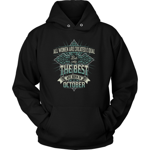 Libra/Scorpio All Women Are Created Equal. But Only The Best Are Born In October Hoodies, Sweatshirt, Long Sleeve