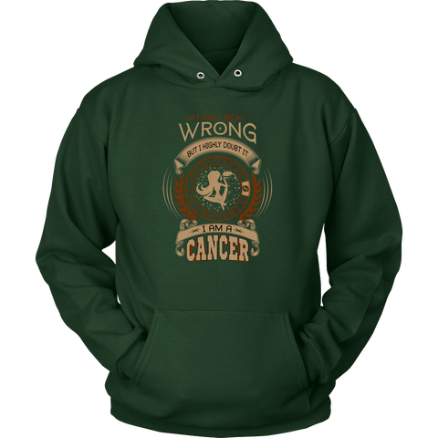 I May Be Wrong. I Am A Cancer Color Hoodies, Sweatshirt, Long Sleeve