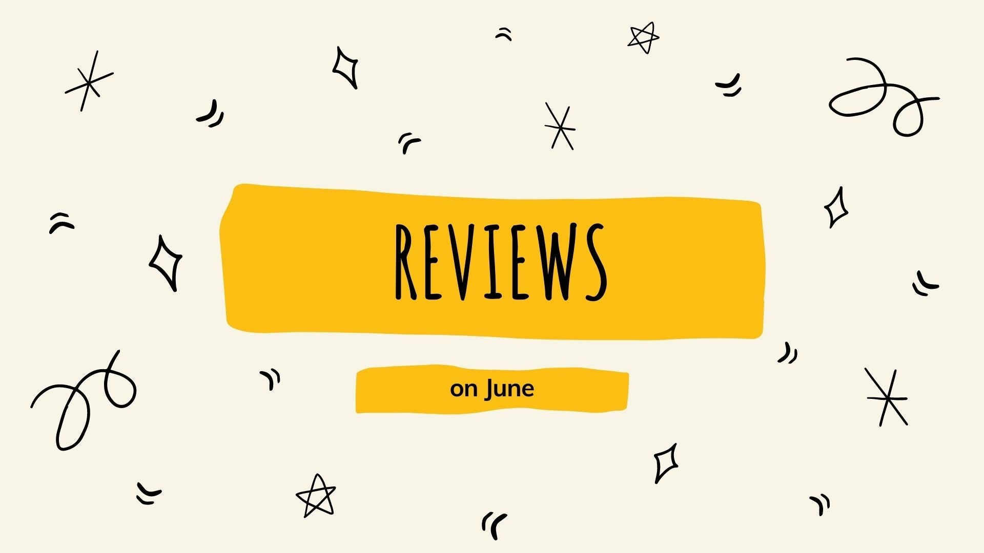 Latest Customer Reviews on June