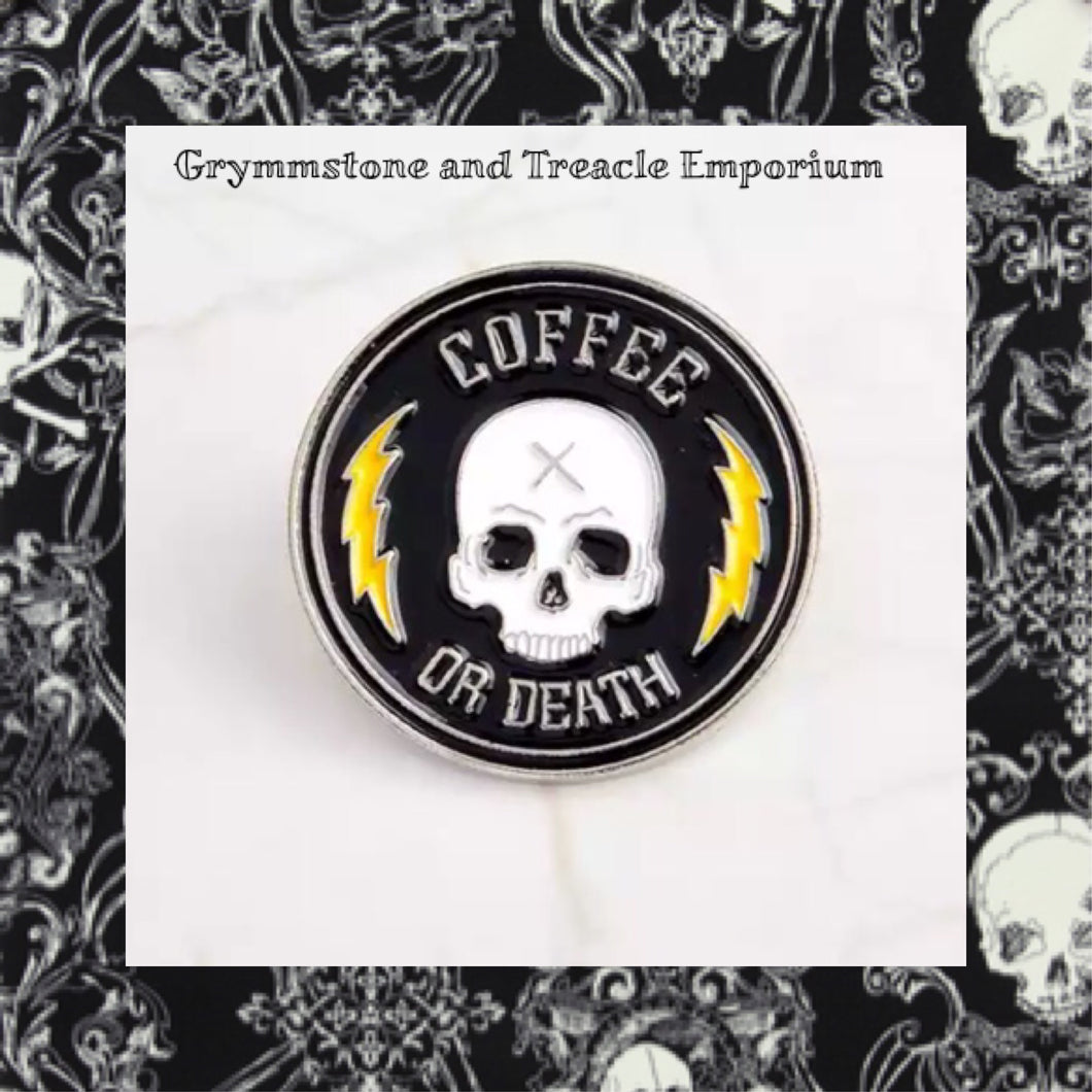 Coffee or Death Pin