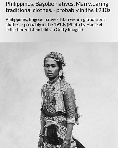 upper class Bagobo man from around the 1910's. 📸 by Haeckel collection/ullstein bild via Getty Images.