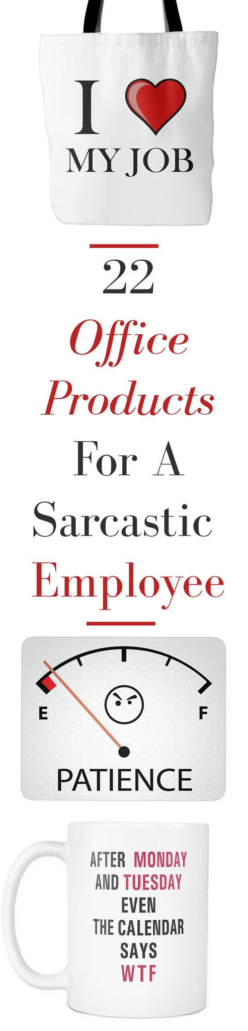 Are You Sarcastic? 22 Hilarious Products That Will Bring True Sarcasm To Your Office Place
