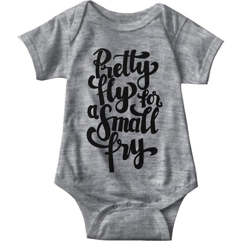 Pretty Fly For A Small Fry Gray Baby Onesie | Sarcastic ME