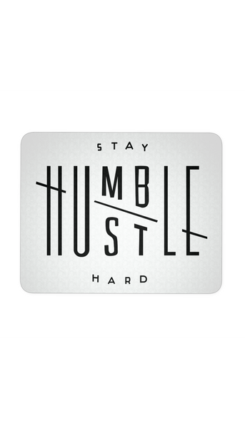 Stay Humble Hustle Hard White Mouse Pad | Sarcastic ME