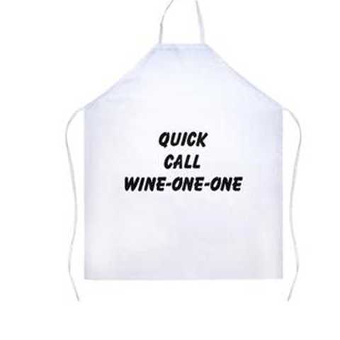 Quick Call Wine-One-One White Apron | Sarcastic Me