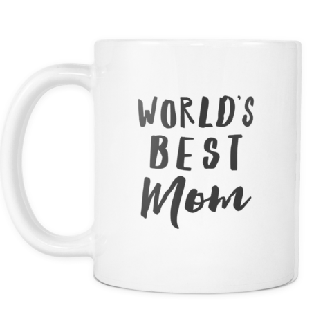 Worlds Best Mom Mug | Sarcastic ME