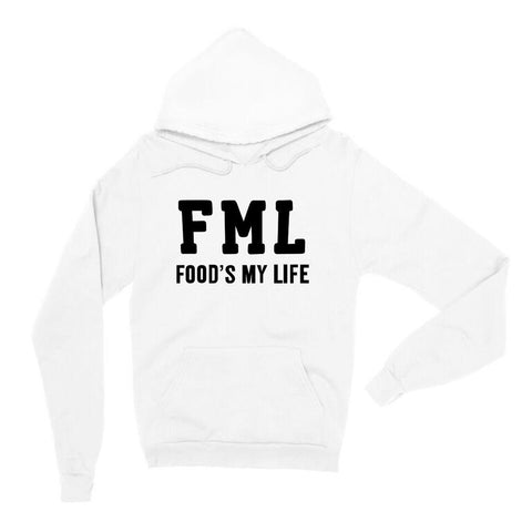 FML Food's My Life White Unisex Pullover Hoodie| Sarcastic ME