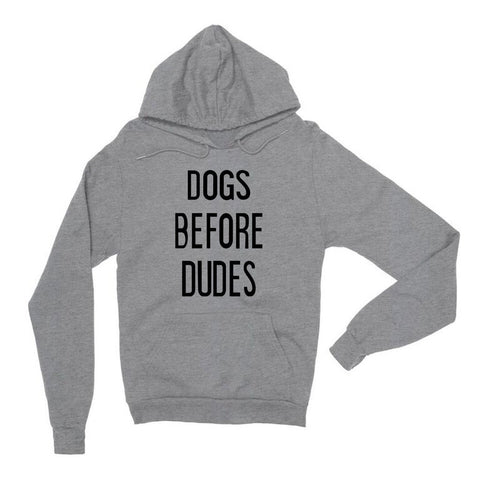 Dogs Before Dudes Gray Unisex Hoodie | Sarcastic ME