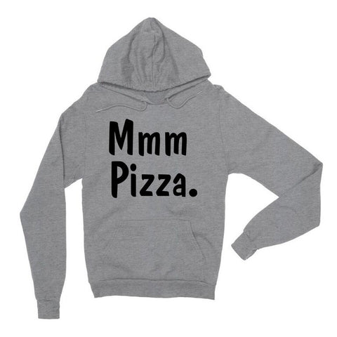 Mmm Pizza. Gray Unisex Pullover Hoodie | Sarcastic ME